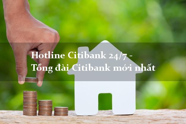 HotlineCitibank 24/7 - Tổng đài Citibank mới nhất