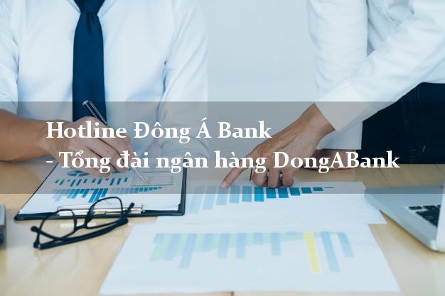 HotlineDongABank - Tổng đài ngân hàng DongABank