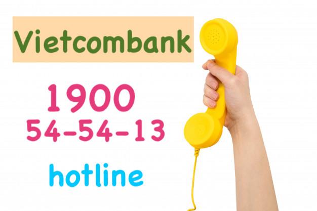 Hotline Vietcombank 24/7 - Số tổng đài ngân hàng Vietcombank