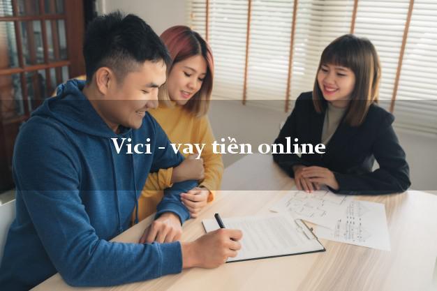 Vici - vay tiền online siêu nhanh như chớp